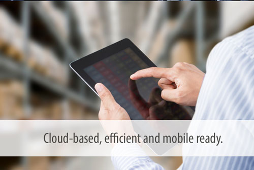 Cloud-based, efficient and mobile ready