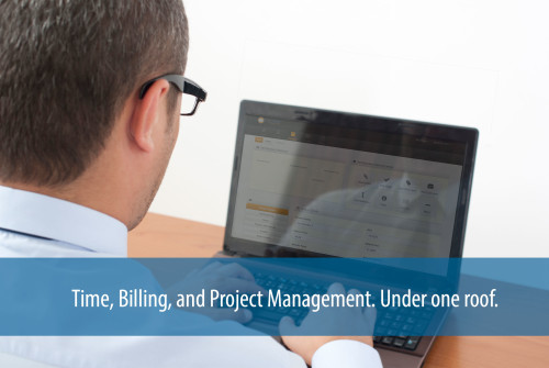 Time, Billing, and Project Management, Under one roof.